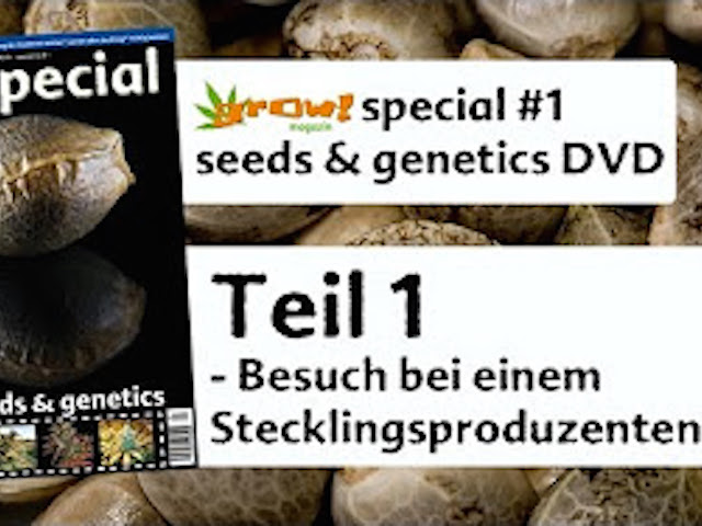 grow! Special #1: seeds&genetics: Alle Videos der DVD
