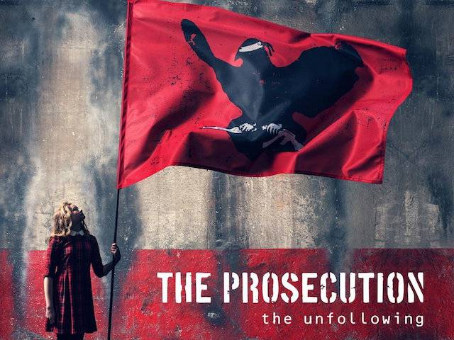 The Prosecuted - The Unfollowing